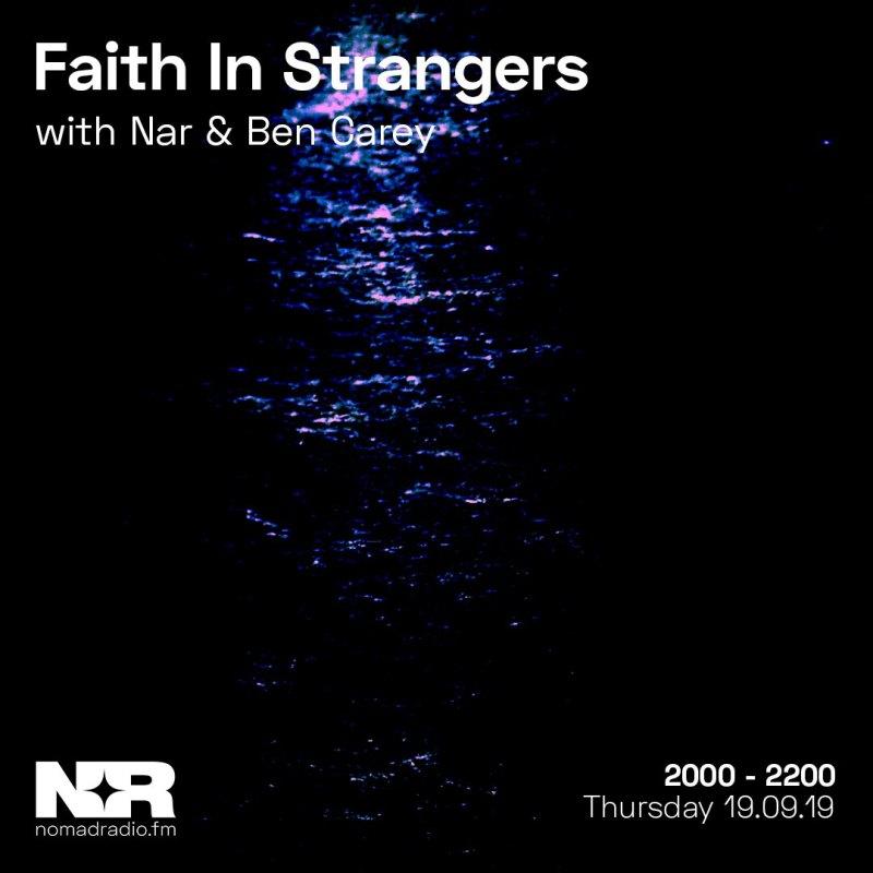 Faith In Strangers feat. Ben Carey