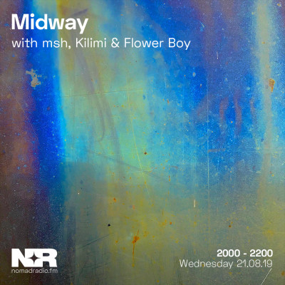 Midway feat. Kilimi & Flower Boy 卓颖贤