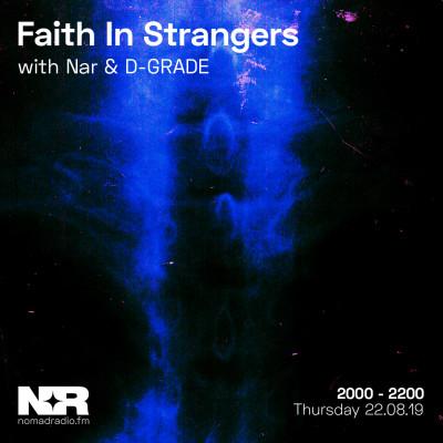 Faith In Strangers feat. D-GRADE