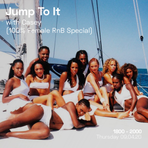 Jump To It (100% Female RnB Special)