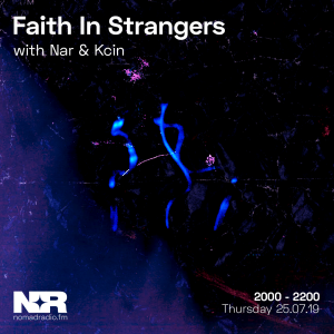 Faith In Strangers w/ Kcin