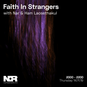 Faith In Strangers feat. Ham Laosethakul