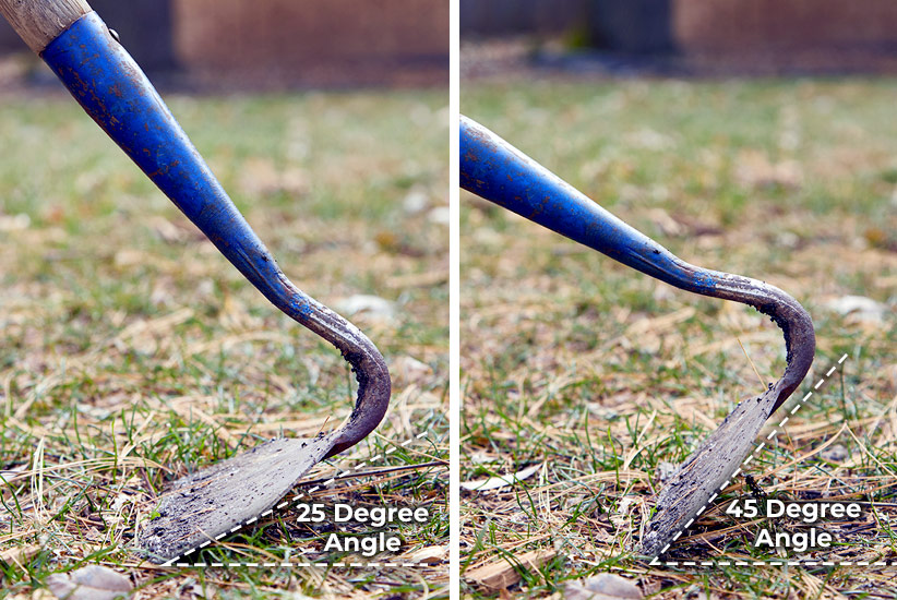 Comparison of different angles of garden hoe blades: If you are tall and holding the handle more vertically, the blade will be flatter to the ground with a small angle like you see on the left. If you are short, you will likely be holding the hoe closer to the ground, which shifts the blade end more upright with a wide angle, on the right.