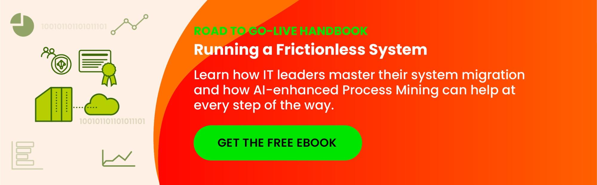 Celonis - The Road to Go-Live Handbook: Running a Frictionless System Migration