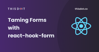 Taming Forms With react-hook-form