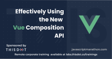 Effectively Using the New Vue Composition API logo