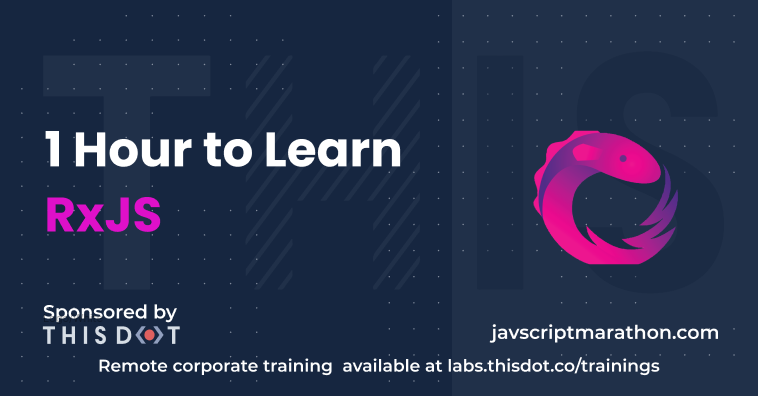 1 Hour to Learn RxJS