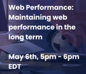 Web Performance: Maintaining web performance in the long term