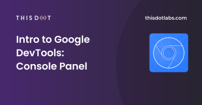 Intro to Google DevTools: Console Panel