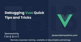 Debugging Vue: Quick Tips and Tricks logo