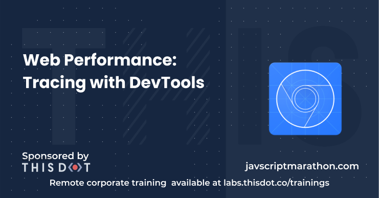 Web Performance: Tracing with DevTools