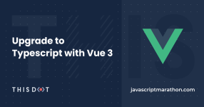 Upgrade to Typescript with Vue 3 logo