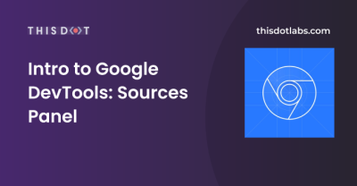 Intro to Google DevTools: Sources Panel