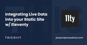 Integrating Live Data into your Static Site w/ Eleventy logo