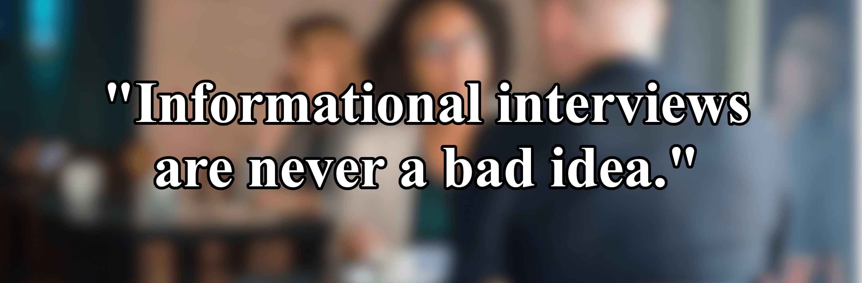 informational-interview-good-idea