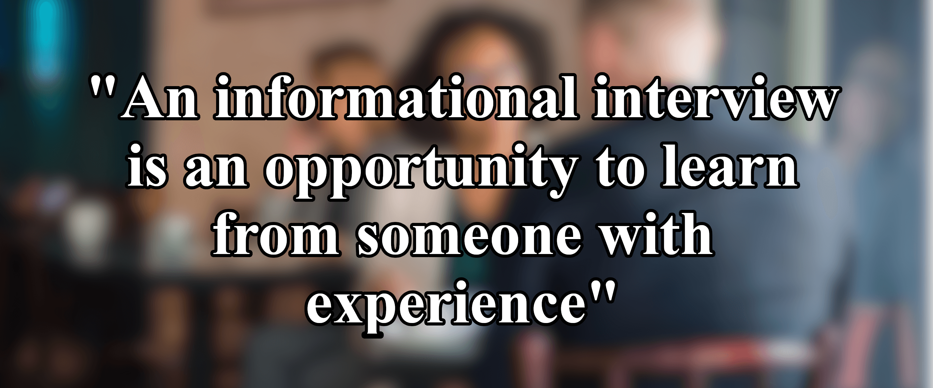 informational-interview-experience