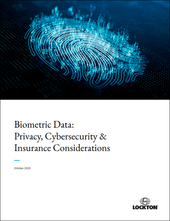 Biometric Data: Privacy, Cybersecurity & Insurance Considerations white paper image