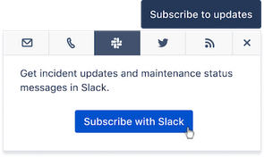 The subscribe option to use Slack for incident and maintenance updates