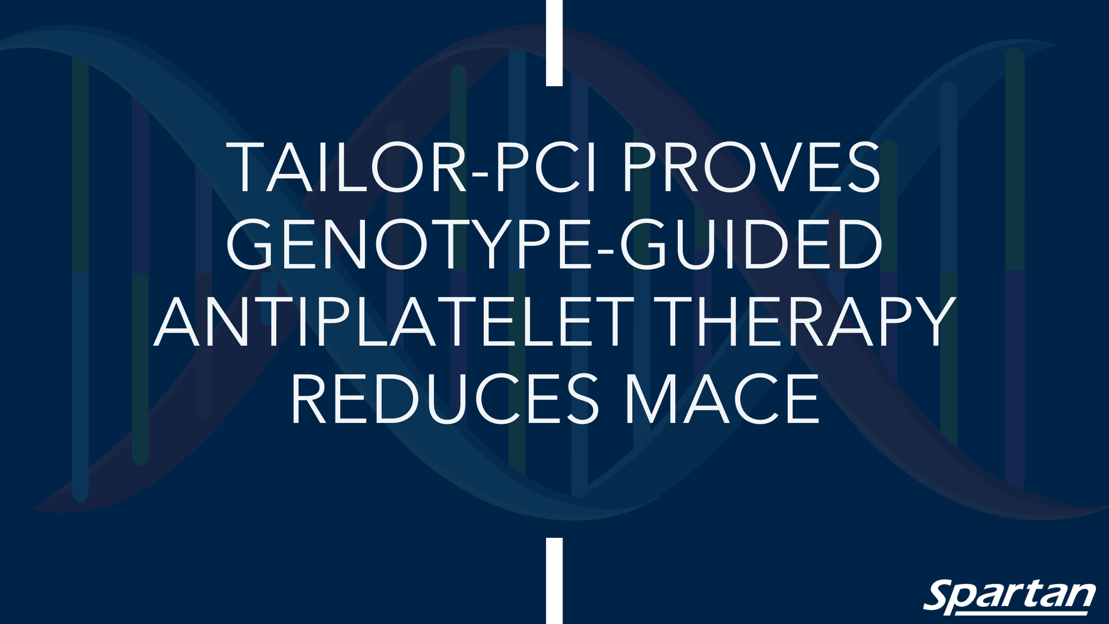 TAILOR-PCI Proves Genotype-guided Antiplatelet Therapy Reduces MACE