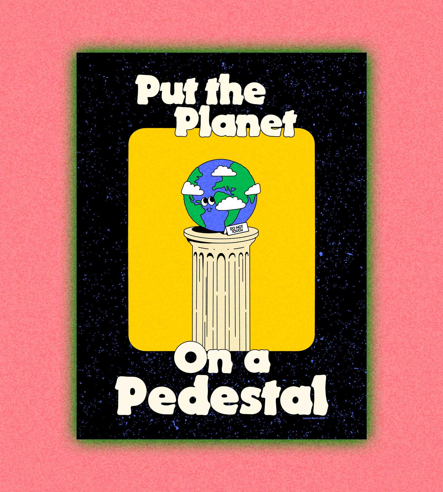 Put the Planet on a Pedestal
