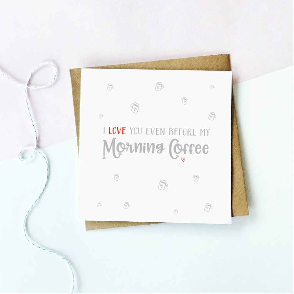 Morning Coffee Valentine's Day Card