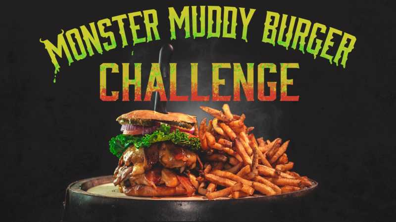 Monster Muddy Burger Challenge