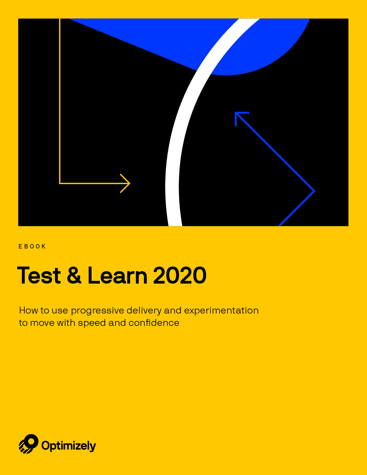 Test & Learn: The Guide to Experimentation and Progressive Delivery