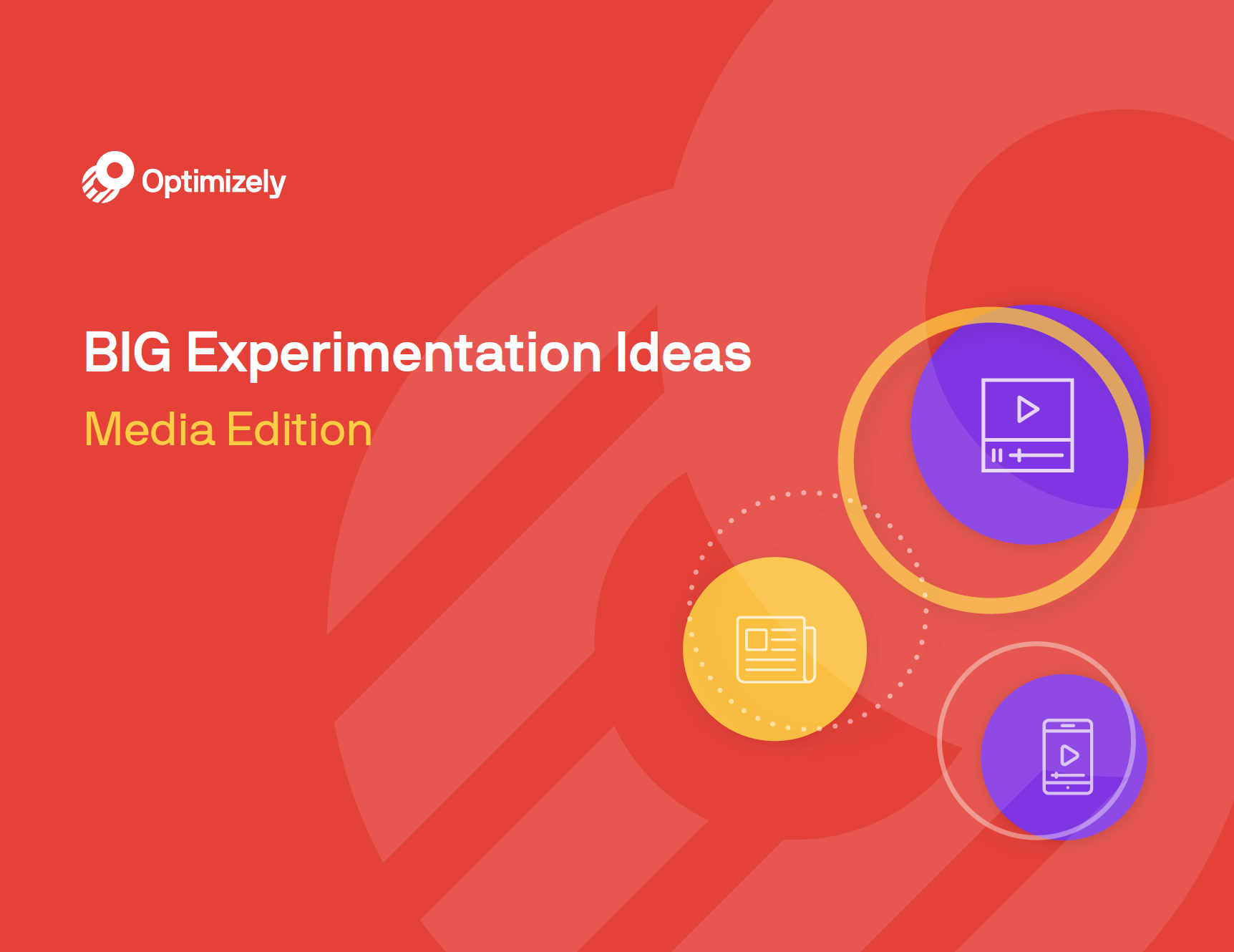 Big Experimentation Ideas: Media Edition