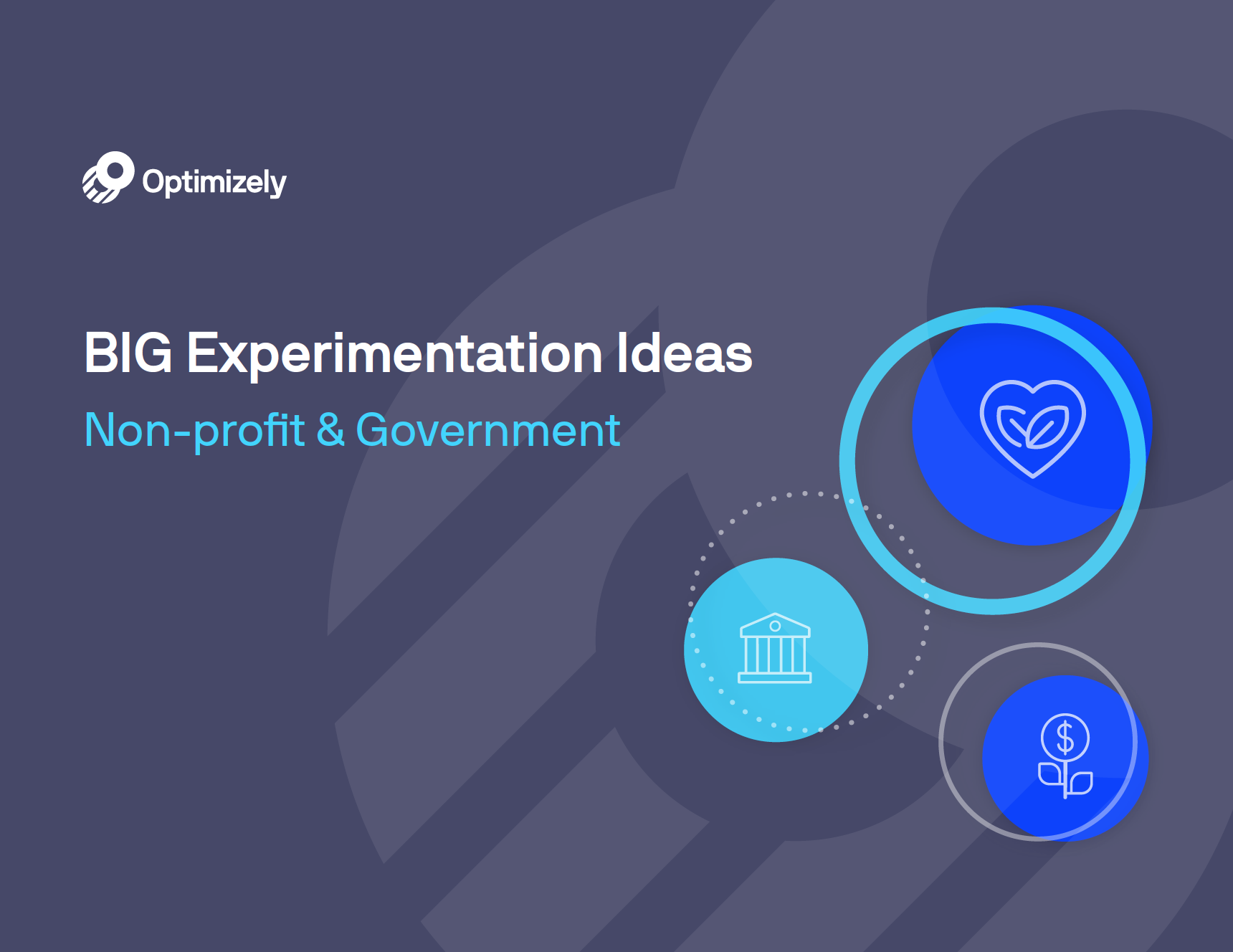 Big Experimentation Ideas: Non-profit & Government Edition