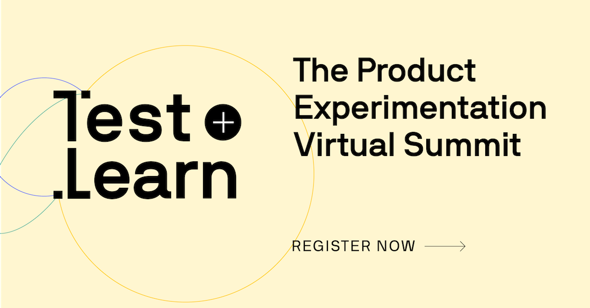 Test and Learn - Virtual Summit by Optimizely