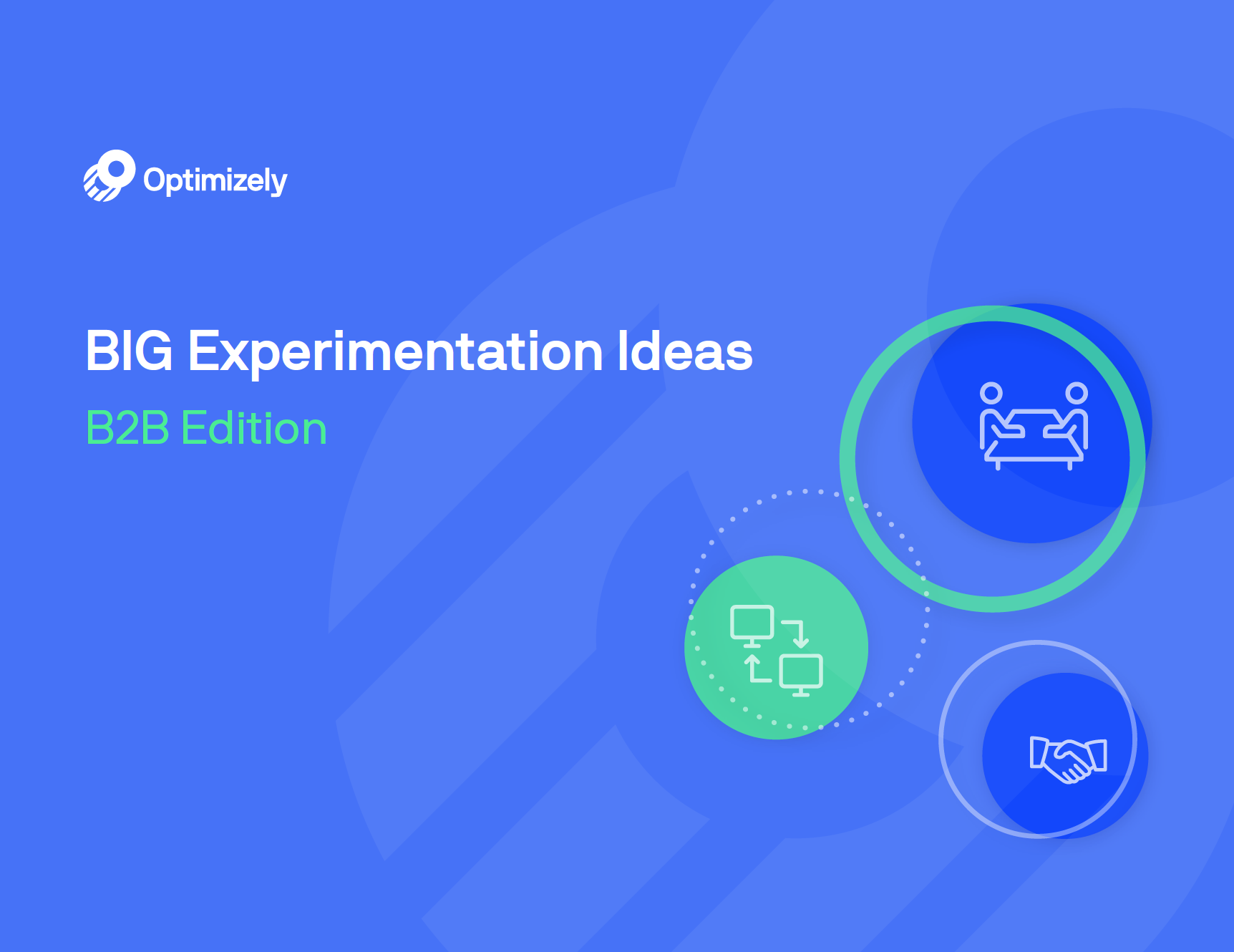 Big Experimentation Ideas: B2B Edition