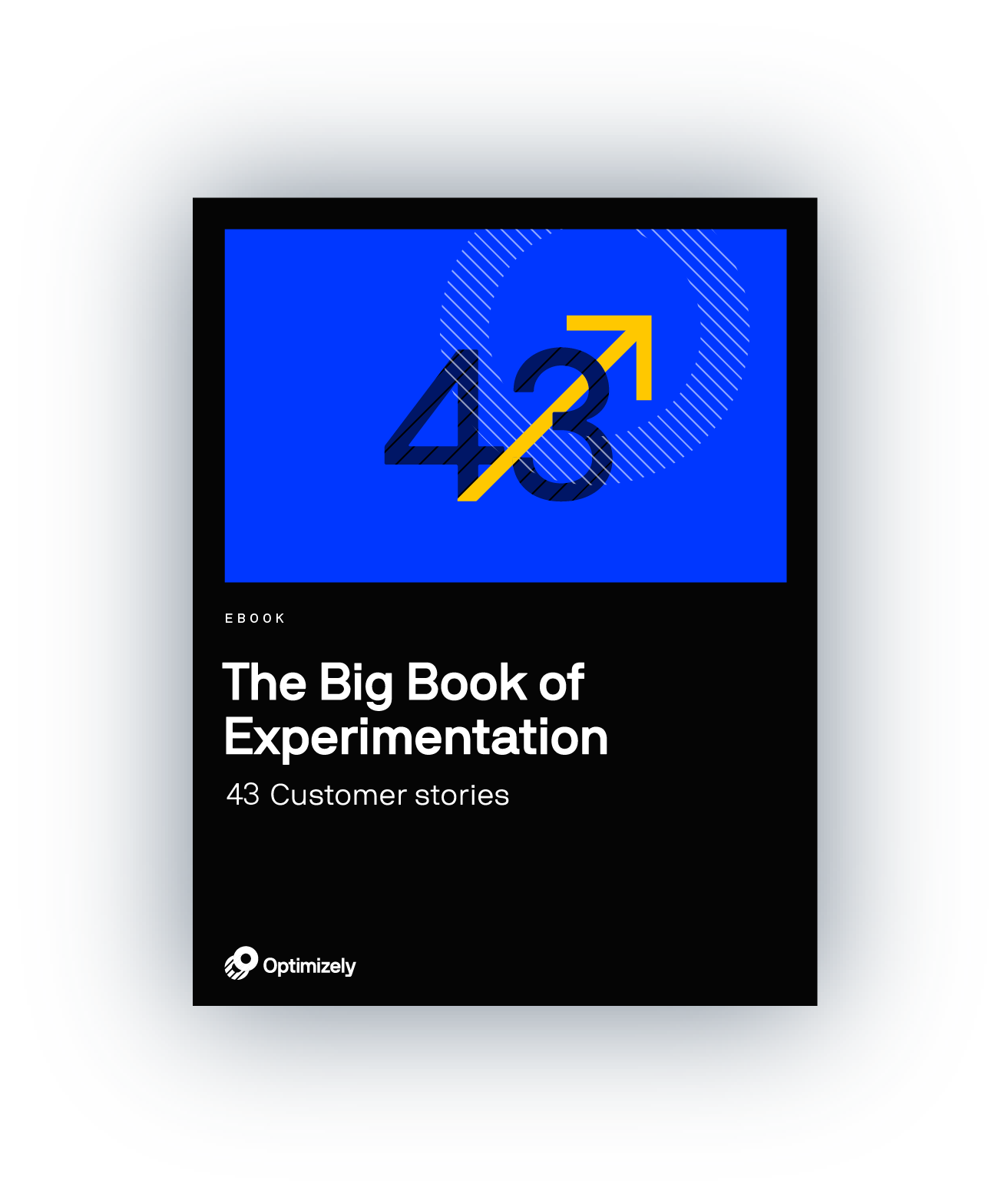 43 Winning Experiments and Customer Stories