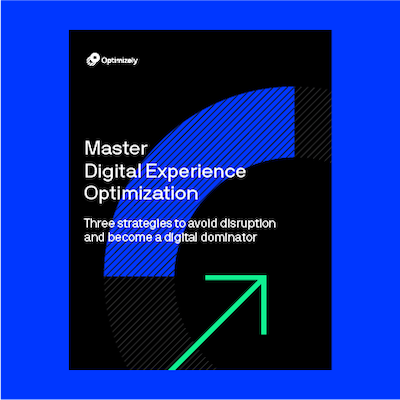 Master Digital Experience Optimization