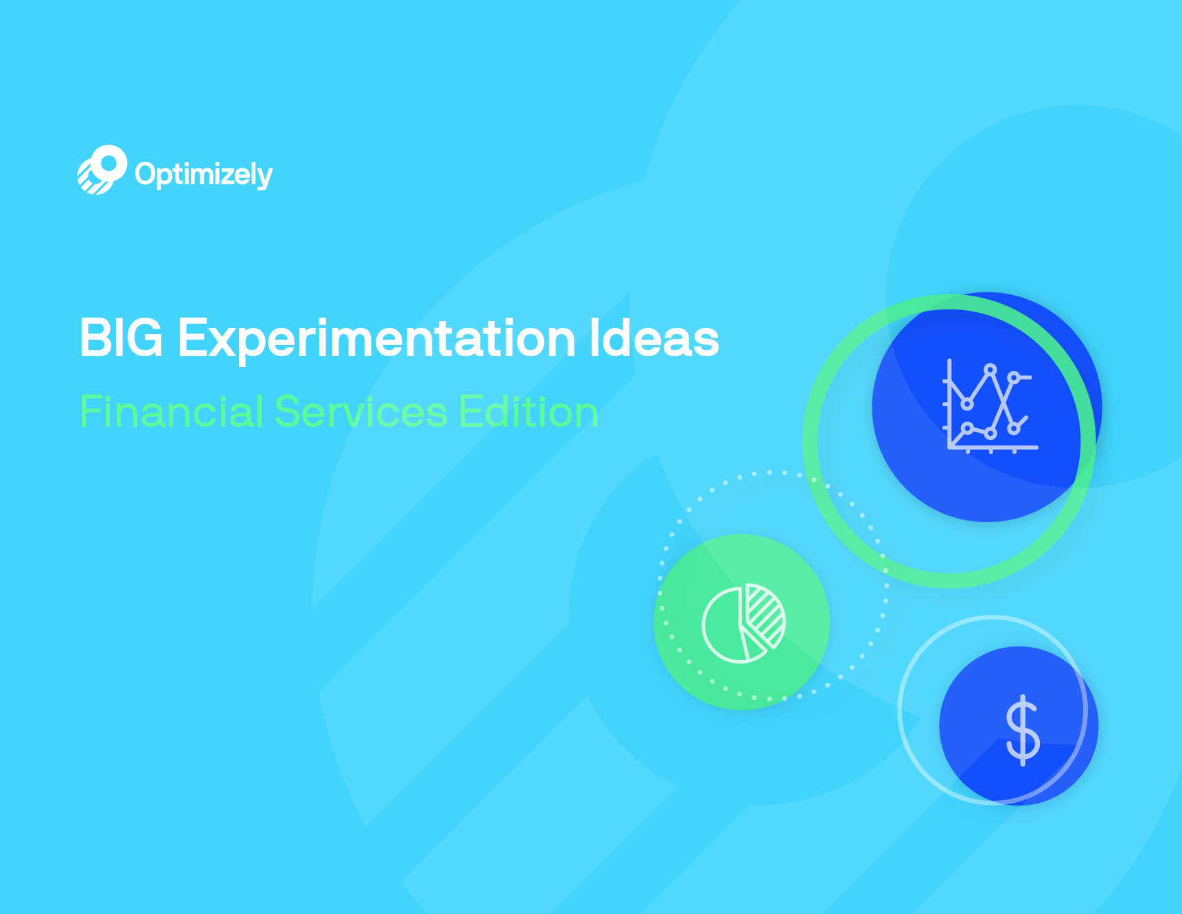 Big Experimentation Ideas: Financial Services Edition
