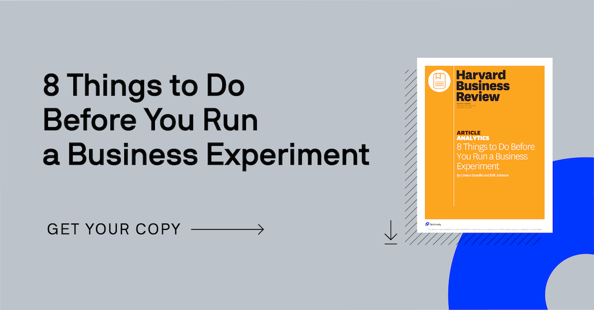 HBR: 8 Things to Do Before You Run a Business Experiment