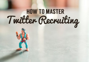 Hero 7-tips-for-mastering-twitter-recruiting