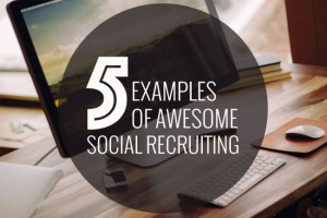 Hero 5-examples-of-companies-doing-social-recruiting-right