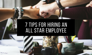 Hero 7-tips-for-hiring-an-all-star-employee