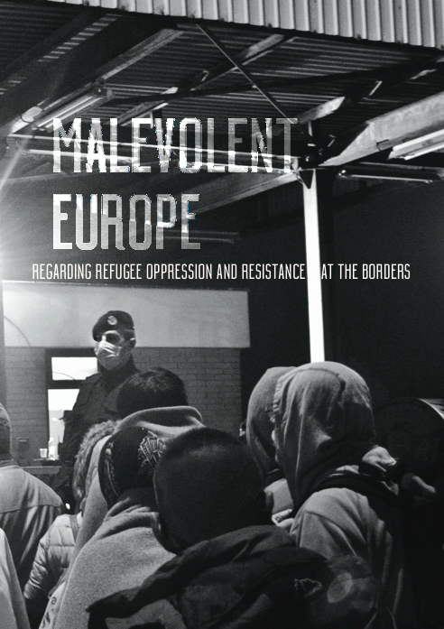 Cover Image for Malevolent Europe: Regarding Refugee Oppression and Resistance at the Borders