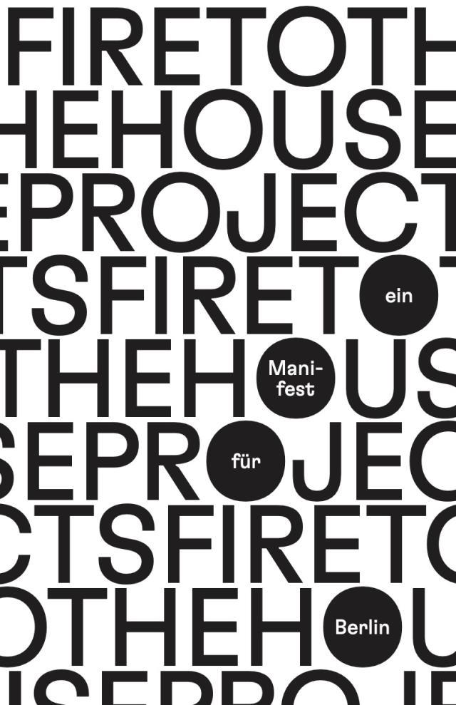 Cover Image for Hausprojekte abfackeln! Ein Manifest für Berlin