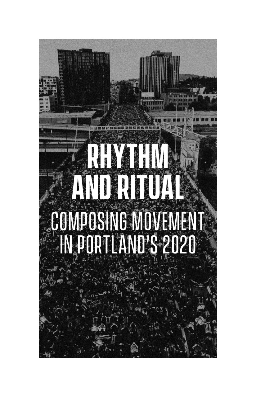 Cover Image for Rhythm and Ritual: Composing Movement in Portland's 2020