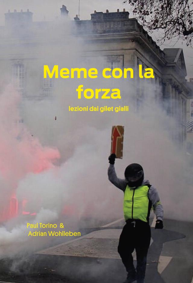 Cover Image for Meme con la Forza. Lezioni dai Gilet Gialli