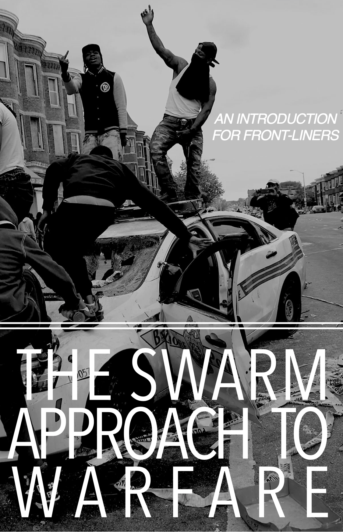 Cover Image for The Swarm Approach to Warfare: an Introduction for Frontliners