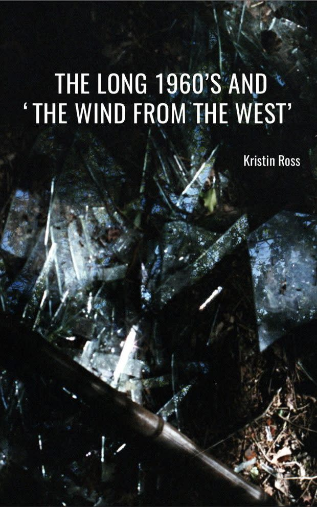 Cover Image for The Long 1960's and the 'Wind from the West'