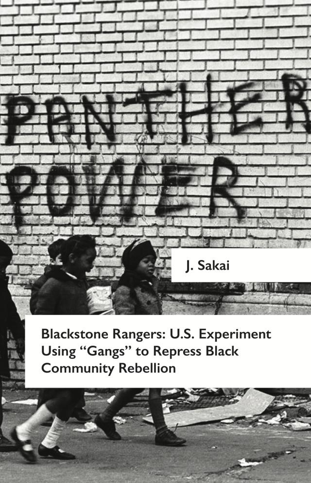 Cover Image for Blackstone Rangers: A U.S. Experiment Using 'Gangs' to Repress Black Community Rebellion