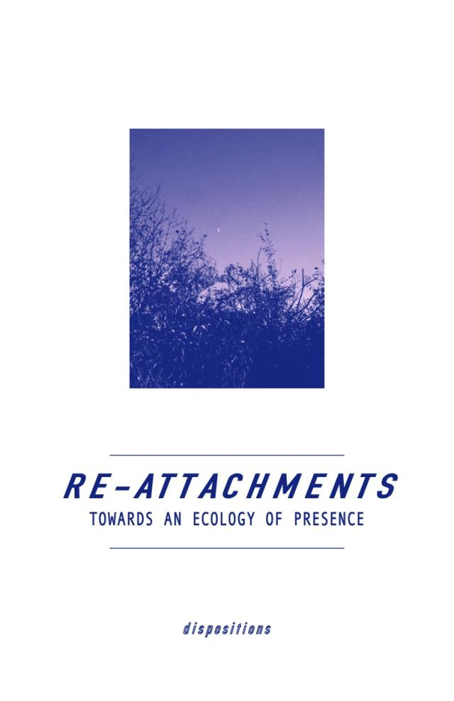 Cover Image for Re-attachments: Toward an Ecology of Presence