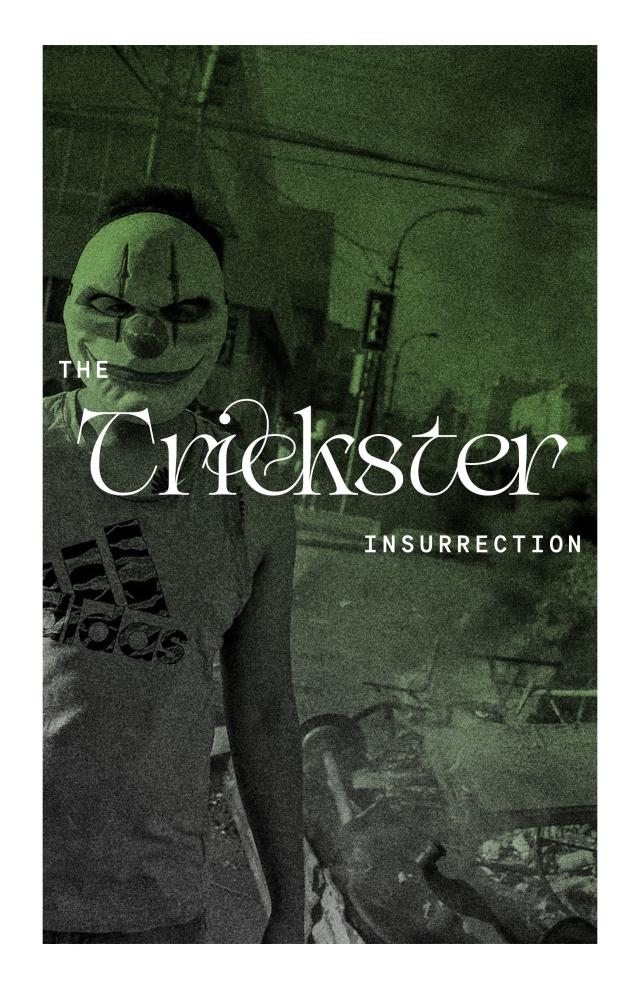Cover Image for The Trickster Insurrection