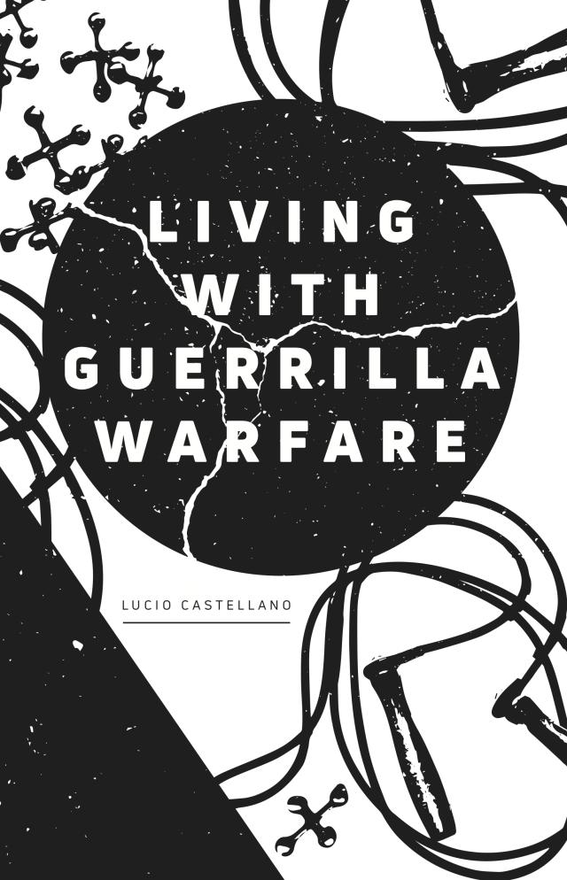 Cover Image for Living with Guerilla Warfare