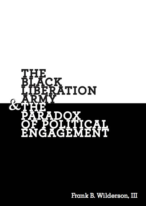 Cover Image for The Black Liberation Army & the Paradox of Political Engagement