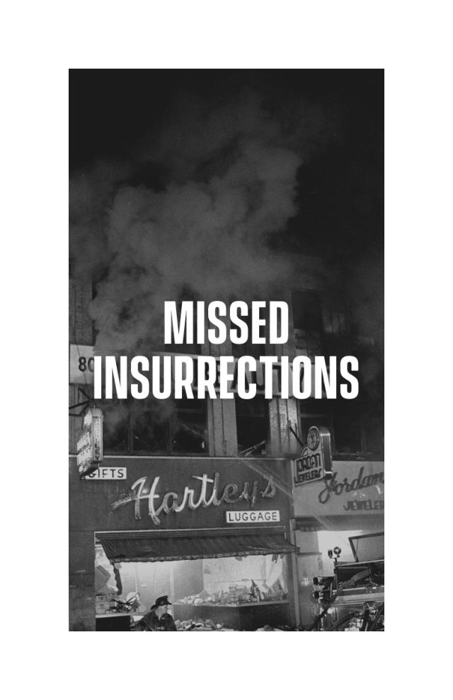 Cover Image for Missed Insurrections